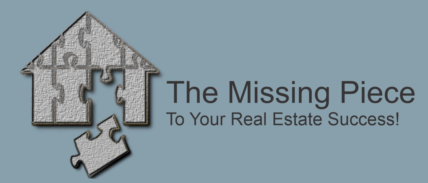 The missing piece to your real estate success